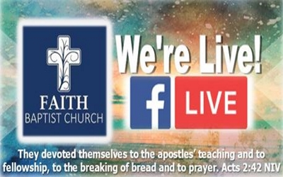 Faith Baptist FaceBook Live